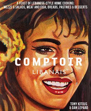"Livre de Cuisine ""Comptoir Libanais de Tony Kitous & Dan Lepard"