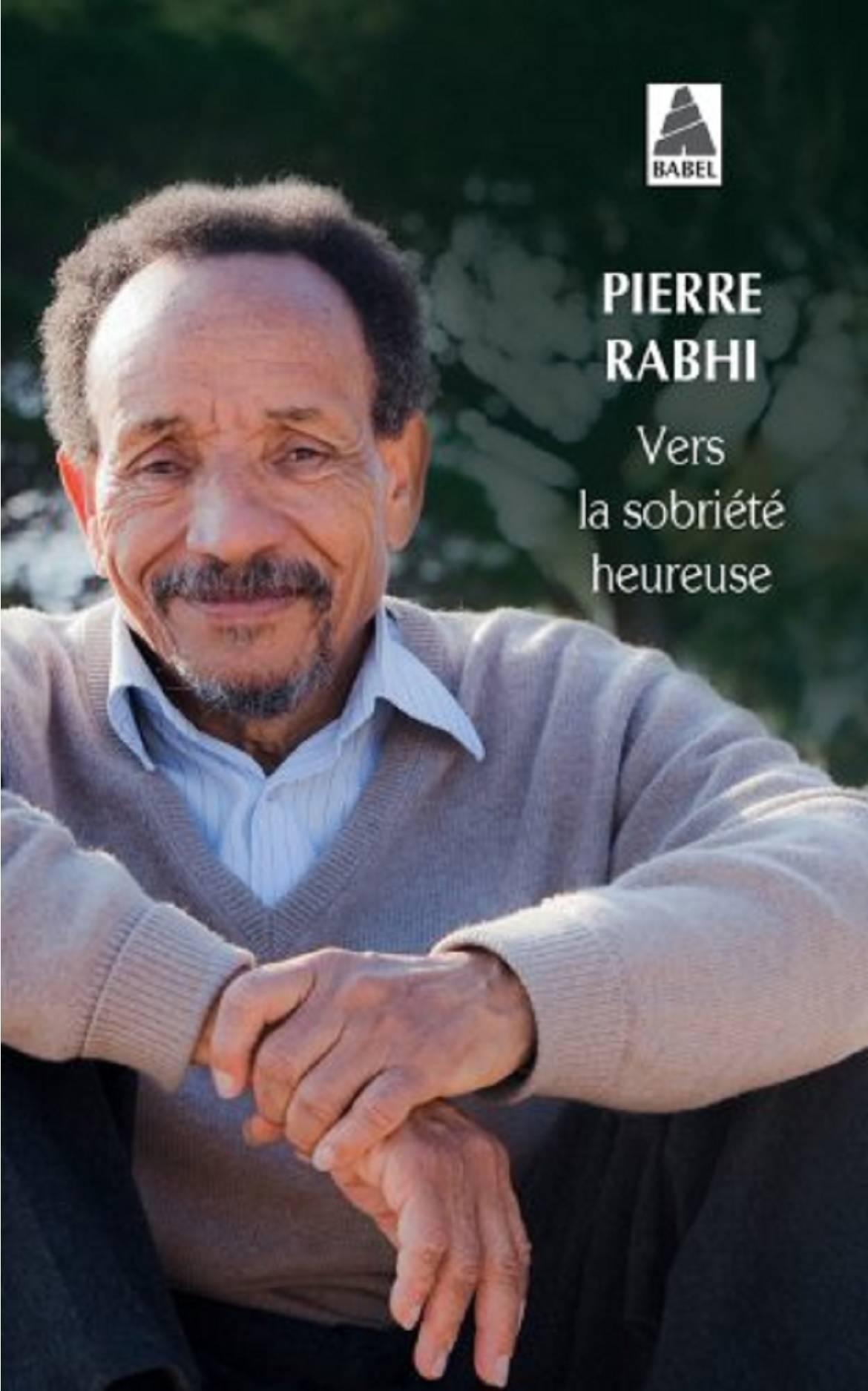 """L'Eclectique State of Mind #37 """"Vers la sobriété heureuse"""" de Pierre Rabhi"""