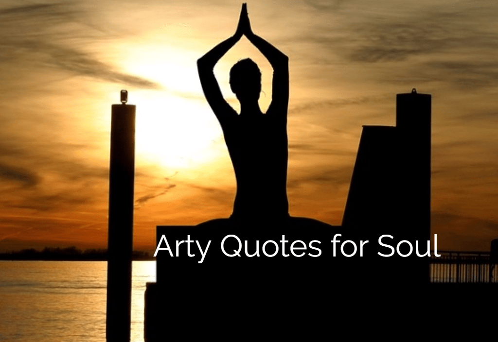 Arty quotes for soul