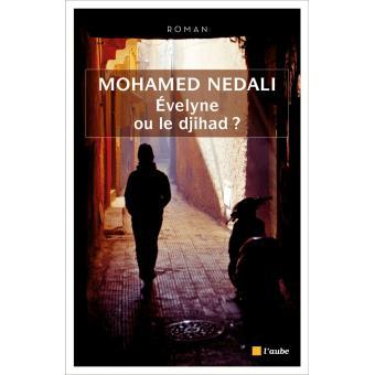 """""""Evelyne ou le djihad ? """" de Mohamed Nedali"""