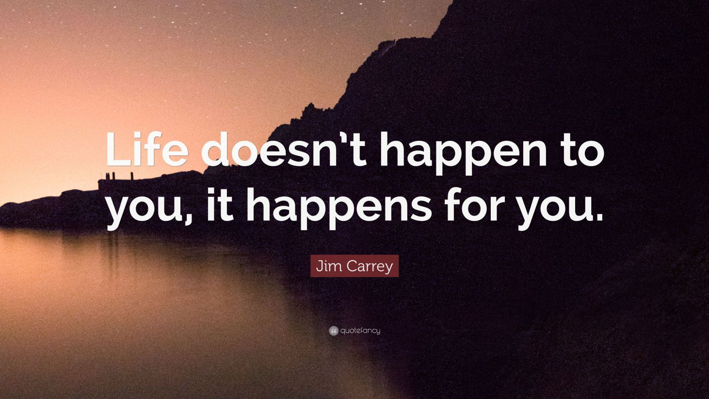 Life doesn't happen to you, it happens for you – Shift your perspective